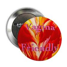 Vagina Friendly Button