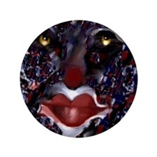 "Everyone Loves A Clown 3.5"" Button"