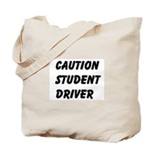 Caution Student Driver Tote Bag