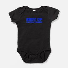 shut-up-fresh-blue Baby Bodysuit