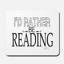 Rather Be Reading Mousepad