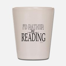 Rather Be Reading Shot Glass