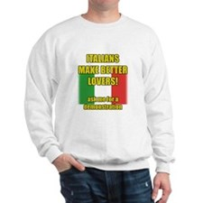 Italian better lover Sweatshirt