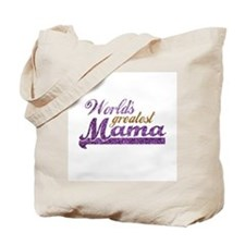 Worlds Greatest Mama Tote Bag