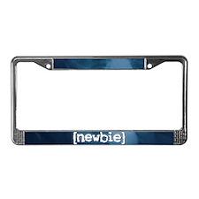 """""""Newbie"""" License Plate Frame"""