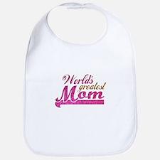 Worlds Greatest Mom Bib