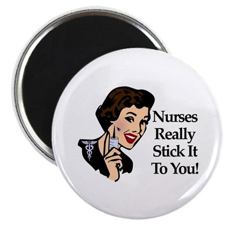 Nurses Really Stick It To You Magnet