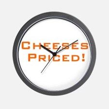 Cheeses Priced! Wall Clock