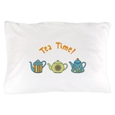 Tea Time Pillow Case
