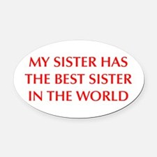 my-sister-OPT-RED Oval Car Magnet