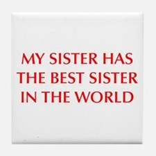 my-sister-OPT-RED Tile Coaster