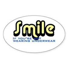 Smile if you're not wearing underwear Decal