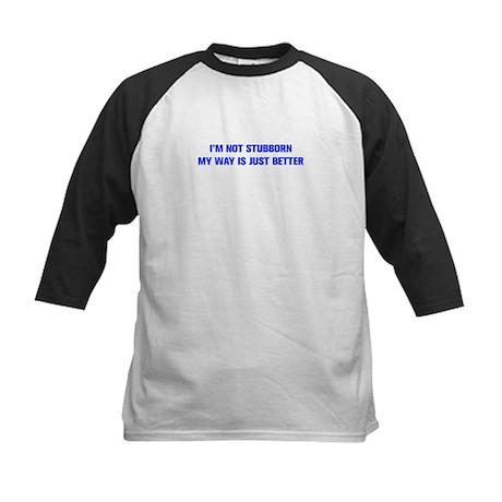 IM-NOT-STUBBORN-AKZ-BLUE Baseball Jersey