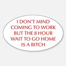I-DONT-MIND-COMING-OPT-RED Decal