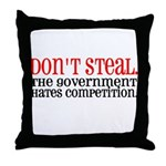 Don't Steal. The government hates competition. Th