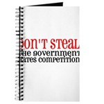 Don't Steal. The government hates competition. Jo
