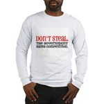 Don't Steal. The government hates competition. Lo