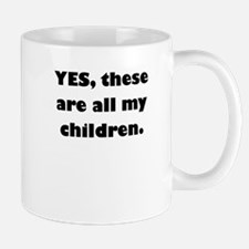 yes these are all my children Mug