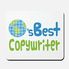 Earths Best Copywriter Mousepad