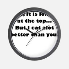 yes its lonely at the top Wall Clock