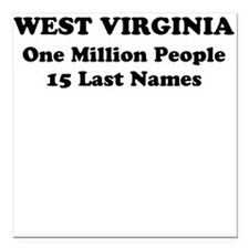 West Virginia one million people 15 last names Squ