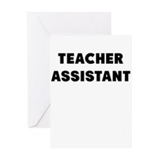 TEACHER ASSISTANT Greeting Card