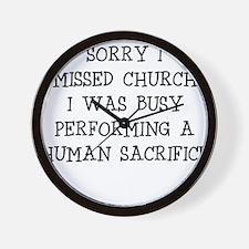 SORRY I MISSED CHURCH Wall Clock