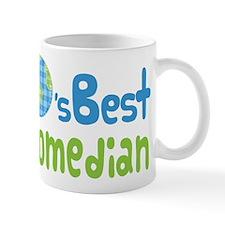 Earths Best Comedian Small Mug