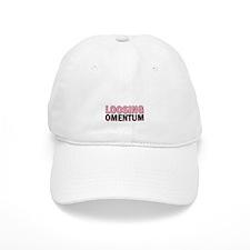 Loosing Omentum Baseball Cap