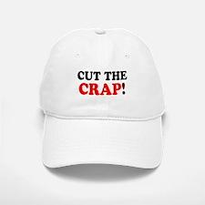 CUT THE CRAP! Baseball Baseball Cap
