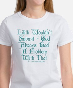 Lilith Wouldn't Submit Women's T-Shirt