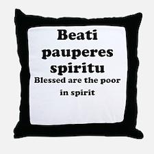 Beati pauperes spiritu Throw Pillow