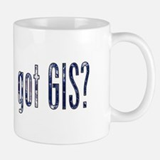 It's a Big World/Got GIS? Small Small Mug