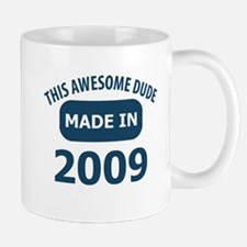 This awesome dude made in 2009 Mug