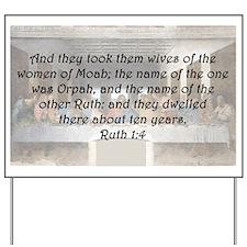 Ruth 1:4 Yard Sign