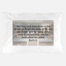 Ruth 1:4 Pillow Case