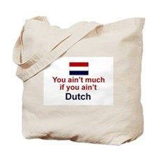 You Ain't Much Tote Bag