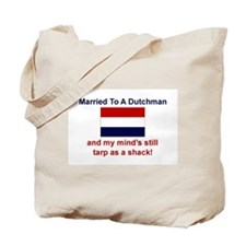Married To A Dutchman Tote Bag