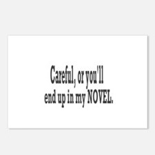 CAREFUL YOU'LL END UP IN MY NOVEL Postcards (Packa