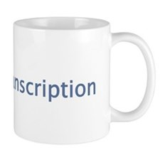 Unique Transcriptionist Mug
