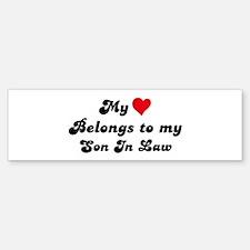 My Heart: Son In Law Bumper Bumper Bumper Sticker