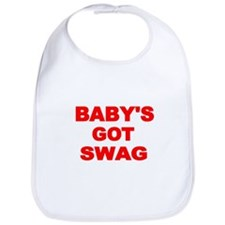 BABYS GOT SWAG Bib