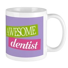 Awesome Dentist Gift Mug