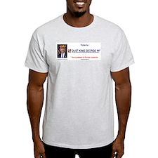Oust King George/queenonabudget Ash Grey T-Shirt