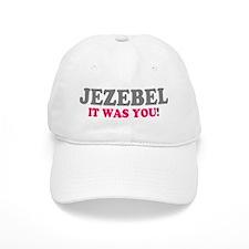 JEZEBEL - IT WAS YOU - FALLEN ANGEL! Baseball Cap