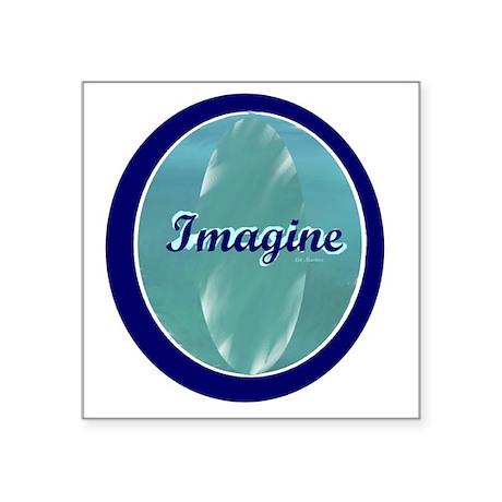 "Imagine on soft and dark bl Square Sticker 3"" x 3"""