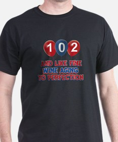 102nd birthday designs T-Shirt