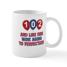 102nd birthday designs Mug
