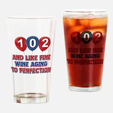 102nd birthday designs Drinking Glass