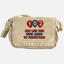 102nd birthday designs Messenger Bag